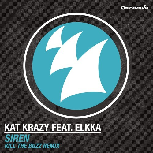 kat-krazy-siren-kill-the-buzz-remix