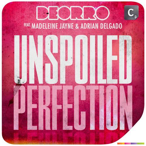 deorro-madeleine-jayne-adrian-delgado-unspoiled-perfection