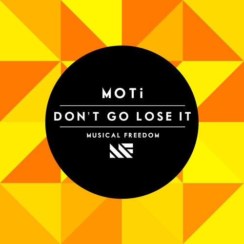 moti-don-t-go-lose-it