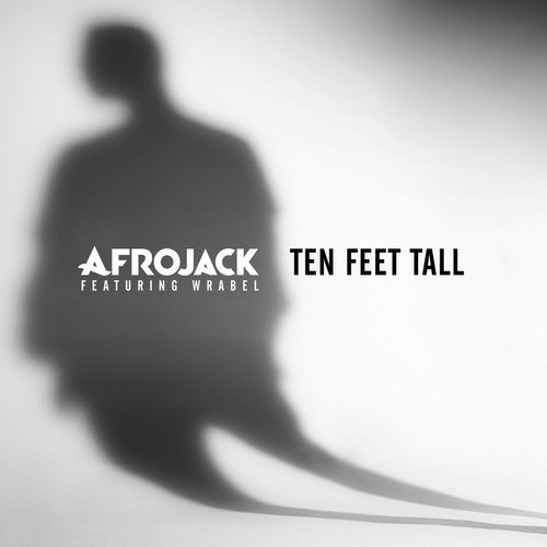 afrojack-ten-feet-tall-wrabel