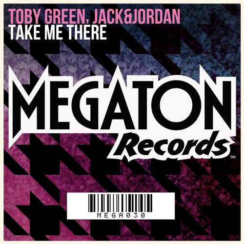 toby-green-jack-jordan-take-me-there