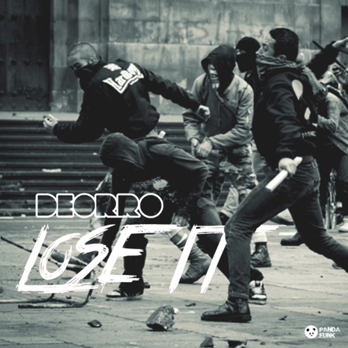 deorro-lose-it