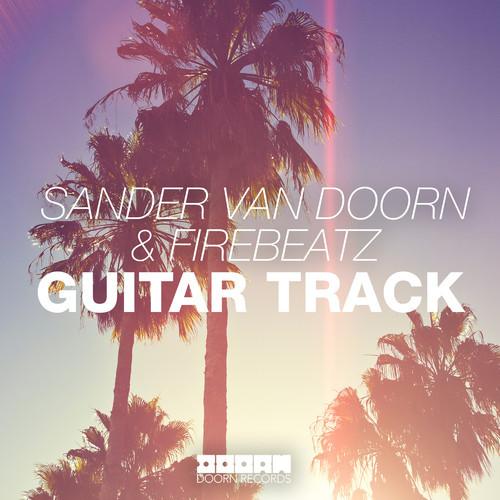 sander-van-doorn-firebeatz-guitar-track