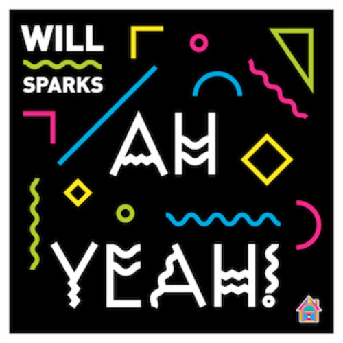 will-sparks-ah-yeah