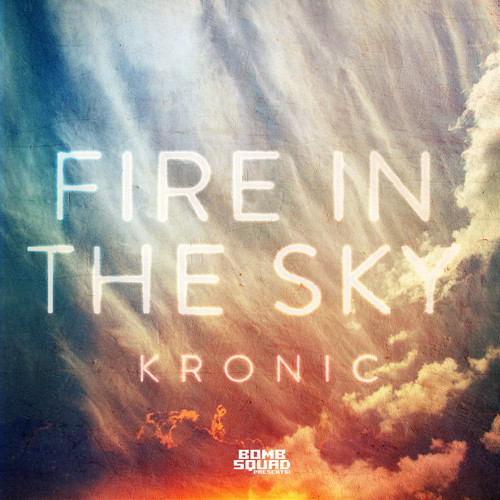 kronic-fire-in-the-sky-tony-junior-remix