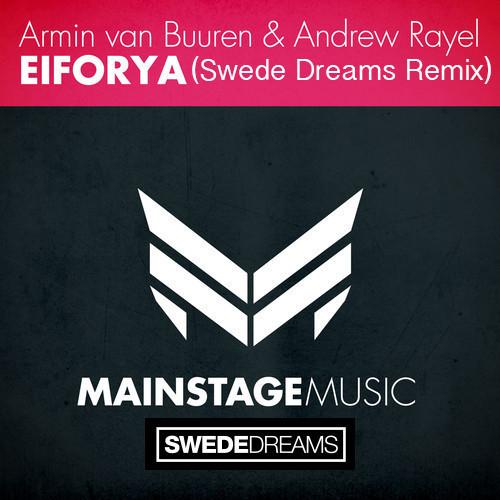 armin-van-buuren-andrew-rayel-eiforya-swede-dreams-remix