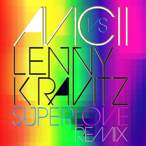 avicii-lenny-kravitz-superlove