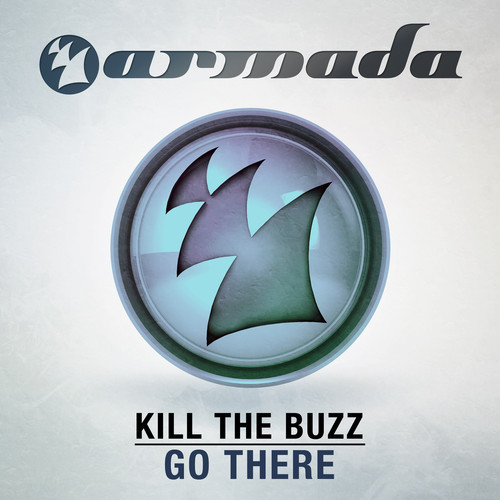 kill-the-buzz-go-there