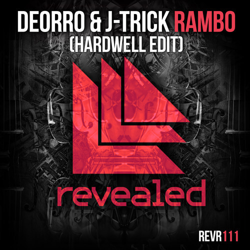 deorro-j-trick-rambo-hardwell-edit