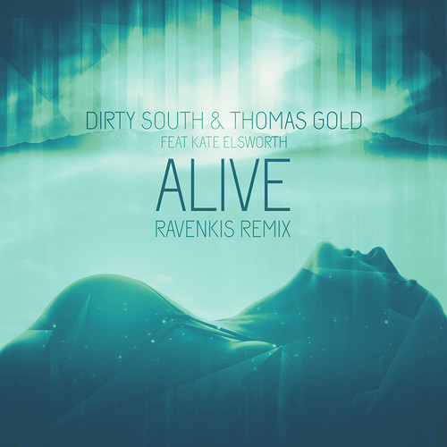 dirty-south-thomas-gold-alive-ravenkis-remix