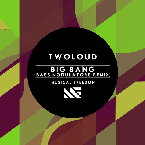 twoloud-big-bang-bass-modulators-remix