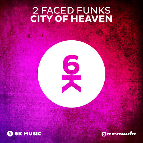 2-faced-funks-city-of-heaven