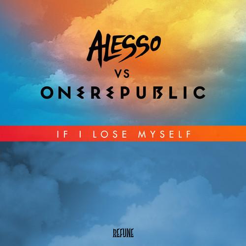 alesso-onerepublic-if-i-lose-myself-remix