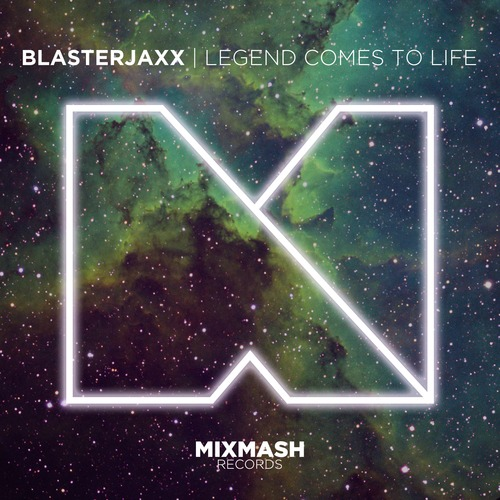 blasterjaxx-legend-comes-to-life