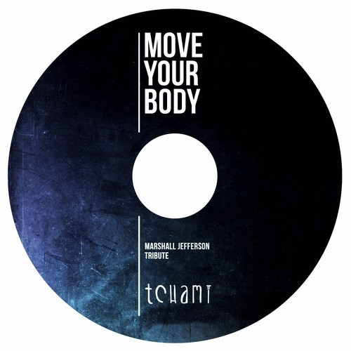 marshall-jefferson-move-your-body-tchami-tribute