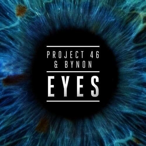 project-46-bynon-eyes