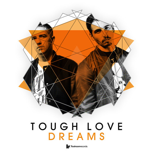 tough-love-dreams