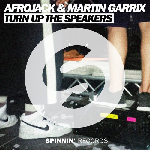 afrojack-martin-garrix-turn-up-the-speakers