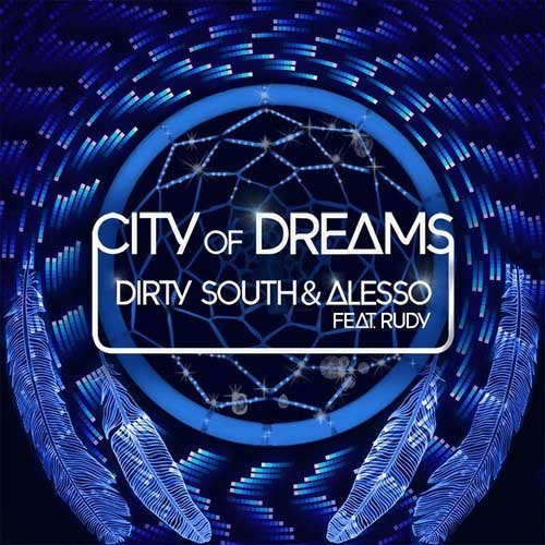 alesso-dirty-south-city-of-dreams
