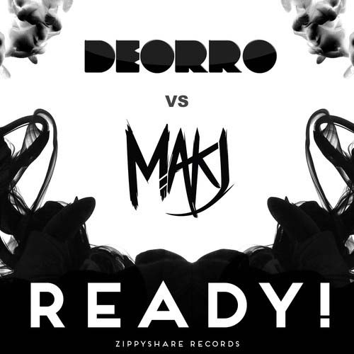 deorro-makj-ready!