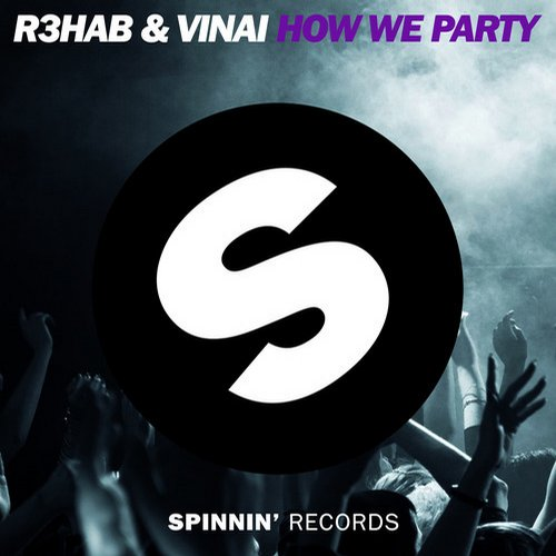 r3hab-vinai-how-we-party