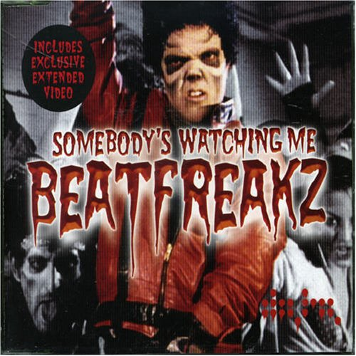beatfreakz-somedy-s-watching-me