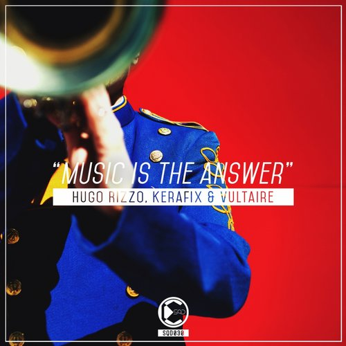 hugo-rizzo-kerafix-vultaire-music-is-the-answer-squad-recordings