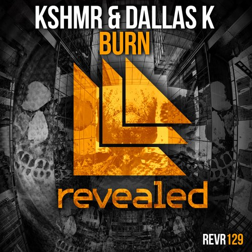 kshmr-dallask-burn-revealed