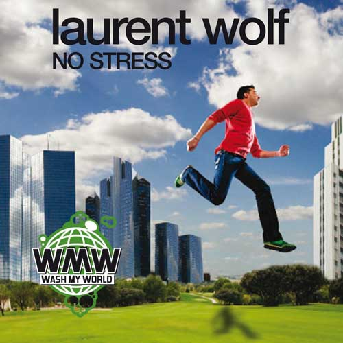 laurent-wolf-no-stress