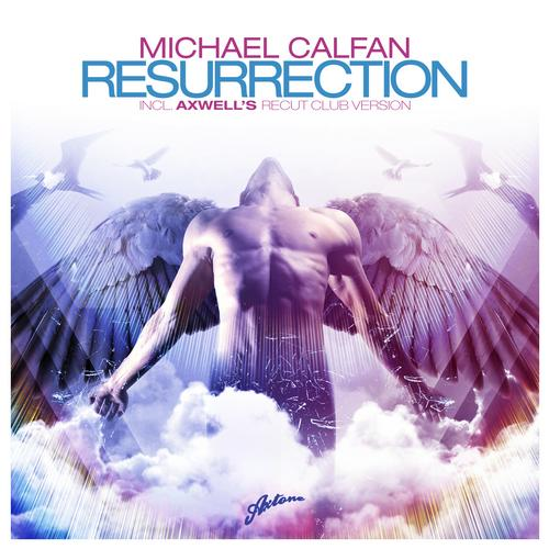 michael-calfan-resurrection-axwell-edit