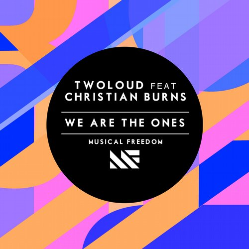 twoloud-christian-burns-we-are-the-ones