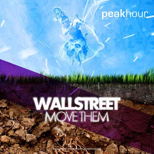 wallstreet-move-them-peakhour-music