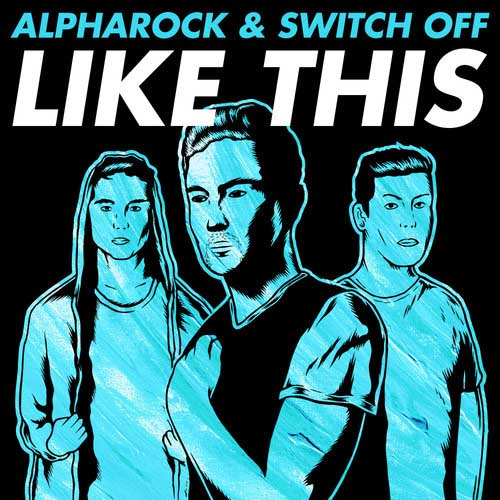 alpharock-switch-off-like-this