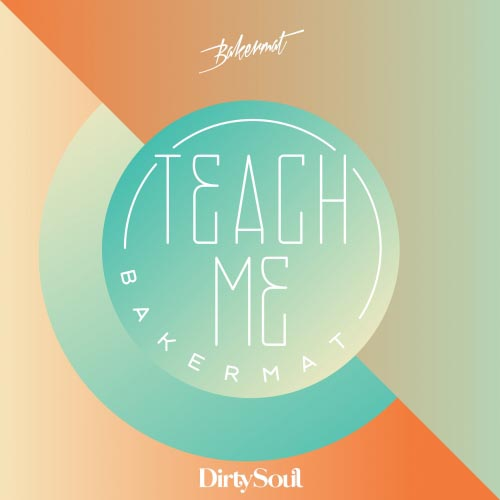 bakermat-teach-me-dirty-soul