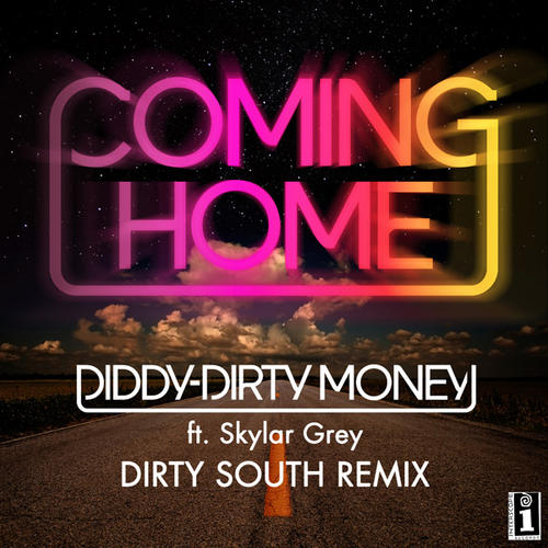 diddy-dirty-money-coming-home-dirty-south-remix