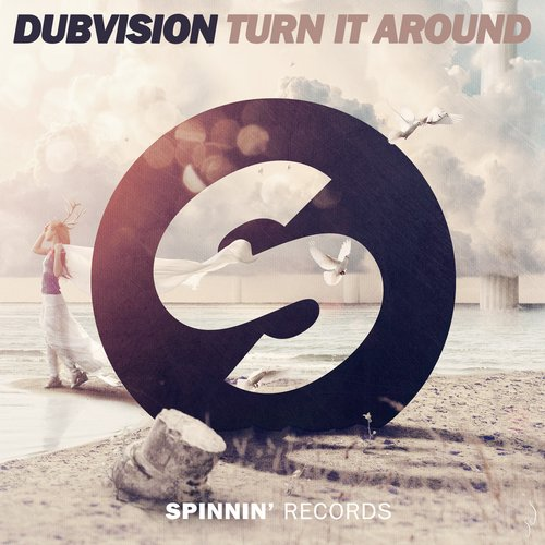 dubvision-turn-it-around-spinnin