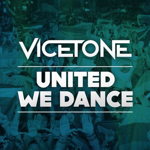 vicetone-united-we-dance-ultra