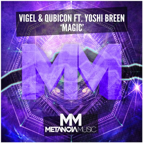 vigel-qubicon-yoshi-breen-magic-metanoia-music
