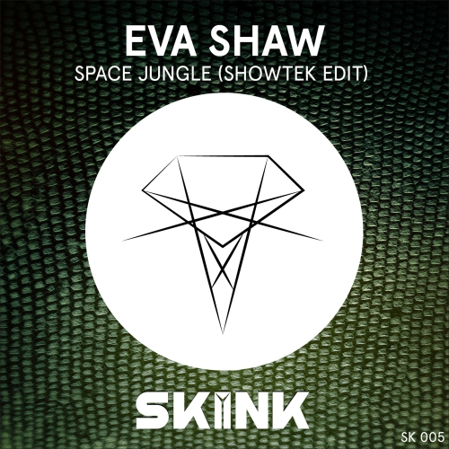 eva-shaw-space-jungle-showtek-edit-skink