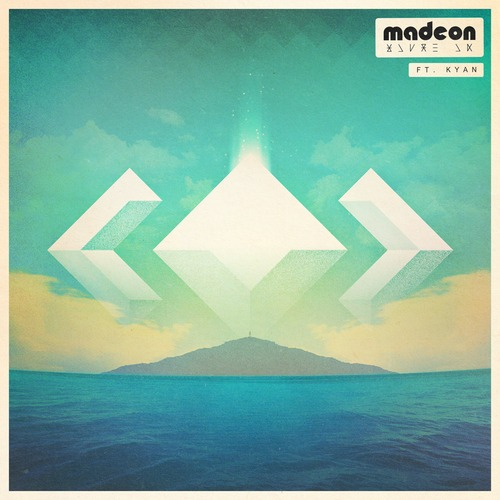 madeon-you-re-on-kyan