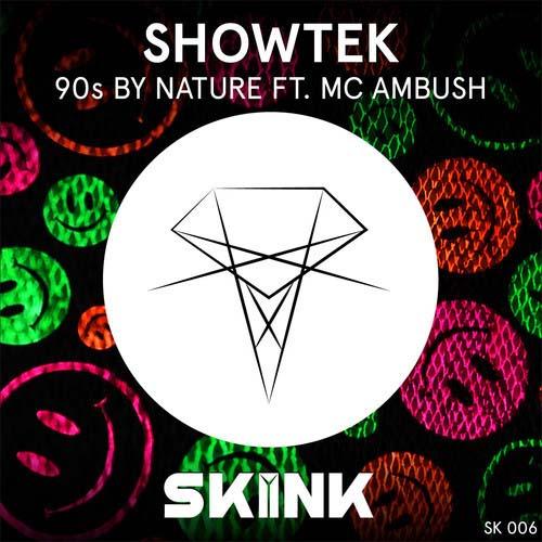 showtek-90s-by-nature-mc-ambush-skink