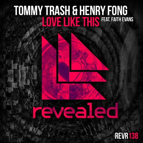 tommy-trash-henry-fong-faith-evans-love-like-this-revealed