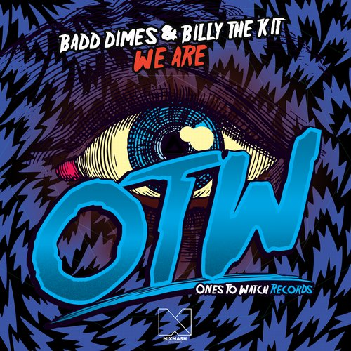 badd-dimes-billy-the-kit-we-are-ones-to-watch