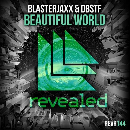 blasterjaxx-dbstf-beautiful-world-revealed