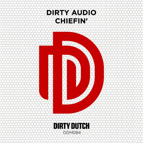 dirty-audio-chiefin-dirty-dutch-music