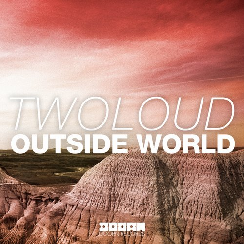 twoloud-outside-world-doorn