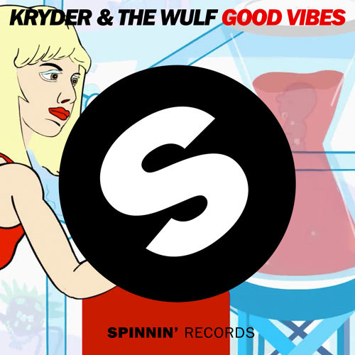 kryder-the-wulf-good-vibes-spinnin