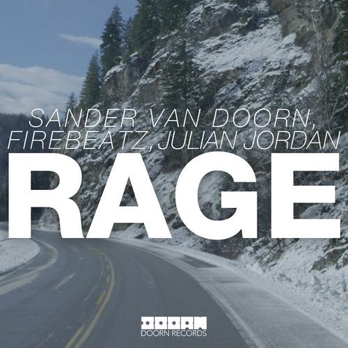 sander-van-doorn-firebeatz-julian-jordan-rage