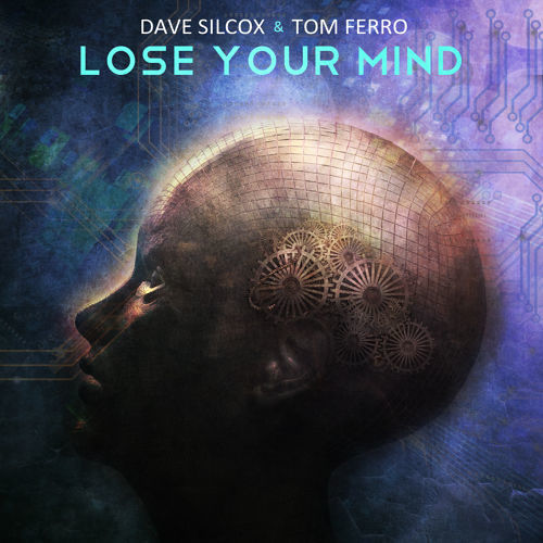dave-silcox-tom-ferro-lose-your-mind