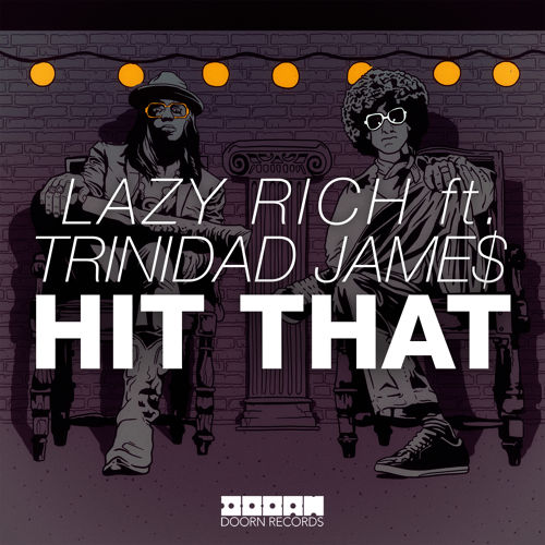 lazy-rich-trinidad-jame$-hit-that-doorn